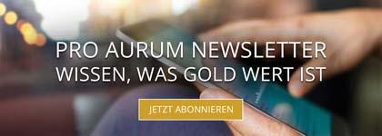 pro aurum Newsletter abonnieren